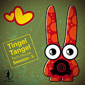 Tingel Tangel, Vol.1 - Tech House Session by Various Artists