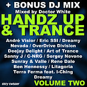 Hands Up & Trance, Vol. 2 (Mixed By Doctor White) by Various Artists