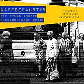 Kaffeefahrt #5 - Die etwas andere elektronische Reise by Various Artists