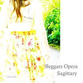 Sagittary (Remastered) by Beggars Opera