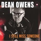 I Still Miss Someone (EP) by Dean Owens