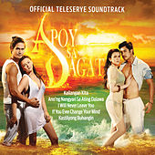 Apoy Sa Dagat (Official Teleserye Soundtrack) by Various Artists