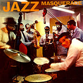 Jazz Masquerade by Various Artists