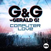 Computer Love by G&G
