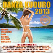 Danza Kuduro 2013 (Kuduro, Reggaeton, Salsa, Bachata, Merengue, Cubaton, Mambo, Latin Club Hits) by Various Artists