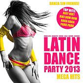 Latin Dance Party 2013 (Kuduro, Reggaeton, Cubaton, Merengue, Salsa, Bachata, Latin Workout) by Various Artists