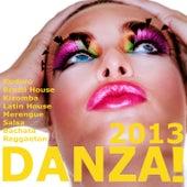 Danza 2013! (Kuduro, Bachata, Salsa, Kizomba, Reggaeton, Cubaton, Merengue, Mambo, Urban Latin) by Various Artists
