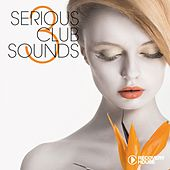 Serious Club Sounds, Vol. 4 by Various Artists