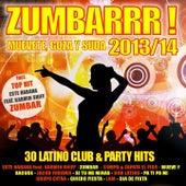 ZUMBARRR! 2013/2014 - Muevete, goza y suda (Kuduro, Reggaeton, Merengue, Salsa, Bachata, Mambo) by Various Artists