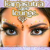 Kamasutra Lounge (Smooth and Sexy India Chillout Grooves With Spicy Flavor) by Various Artists