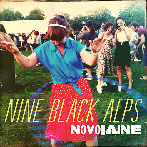 Novokaine by Nine Black Alps