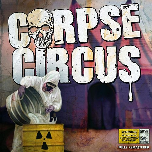 Corpse Circus by Corpse Circus