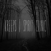 Spirit Clinic by Kreeps
