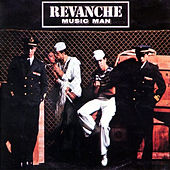 Music Man (Original Album and Rare Tracks) by Revanche