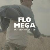Ich bin raus by Flo Mega