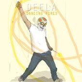 Dancing Fires by Deela