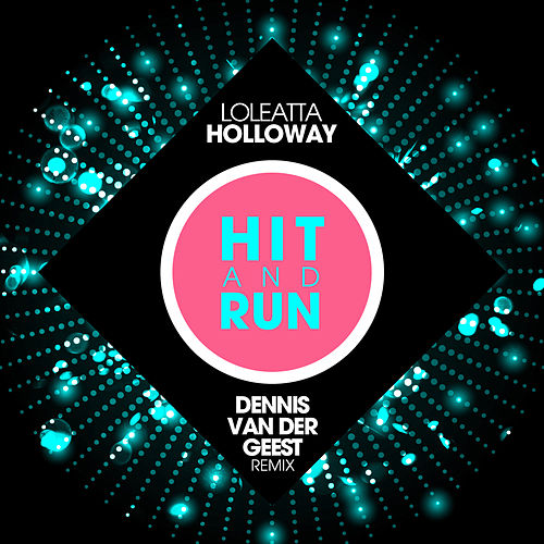 Hit & Run by Loleatta Holloway