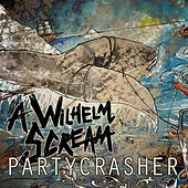 Partycrasher by A Wilhelm Scream