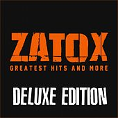 Zatox: Greatest Hits and More (Deluxe Edition) by Various Artists