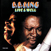 Live And Well by B.B. King