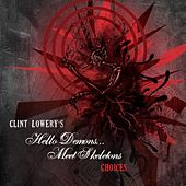 Choices by Clint Lowery
