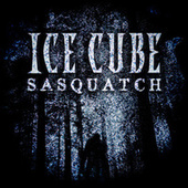 Sasquatch by Ice Cube