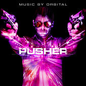 Pusher (Original Motion Picture Soundtrack) von Various Artists