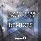 The Way It Goes (Remixes) by Donati