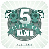 5 Years of ALiVE by Various Artists