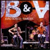 João Bosco & Vinícius - Ao Vivo by João Bosco & Vinícius