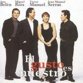 El Gusto Es Nuestro (En Directo) by Various Artists