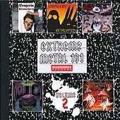 Extreme Metal 101 (Vol. 2) von Various Artists