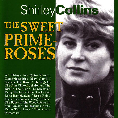 The Sweet Primroses by Shirley Collins