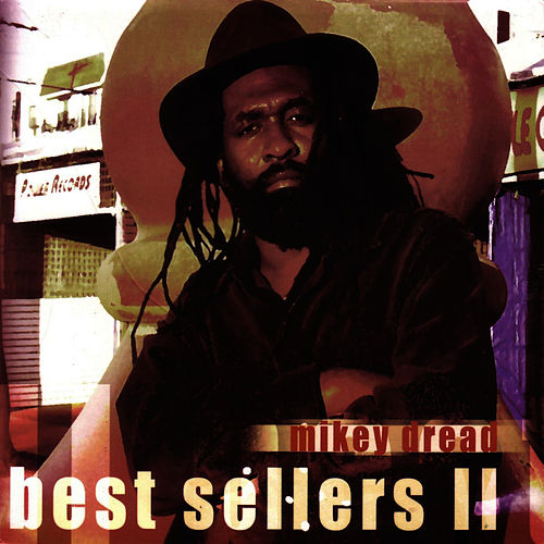 Best Sellers II by Mikey Dread