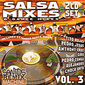 Salsa Mixes & Dance Mixes Vol. 3 by Various Artists