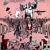 Dickie Goodman Greatest Hits by Dickie Goodman