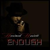 Enough by Howard Hewett