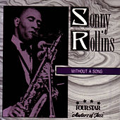 Without a Song by Sonny Rollins