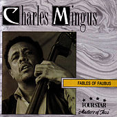 Fables of Faubus by Charles Mingus