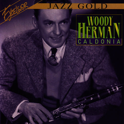 Caldonia by Woody Herman