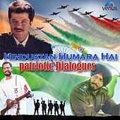 Hindustan Humara Hai - Patriotic Dialouges by Various Artists