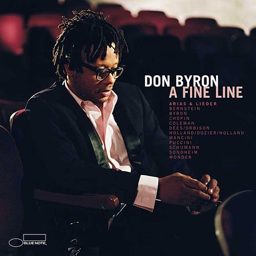 A Fine Line: Arias & Lieder by Don Byron