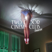 Beacon (Special Edition) von Two Door Cinema Club