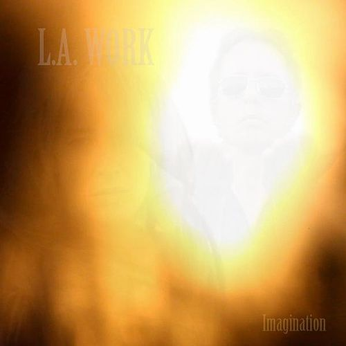 Imagination (Radio Edit) by L.A. Work