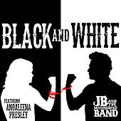 Black and White (feat. Angaleena Presley) by JB and The Moonshine Band