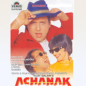 Achanak (Original Motion Picture Soundtrack) by Sameer