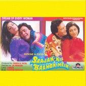 Saajan Ki Baahon Mein (Original Motion Picture Soundtrack) by Sameer