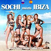 Sochi Meets Ibiza (Sexy Deluxe Lounge Chillout Party Del Mar) by Various Artists