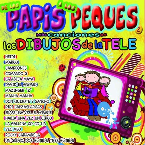 Más Canciones de los Papis a los Peques by Various Artists