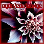 Ayurveda Lounge - Relaxation & Meditation, Vol. 3 by Various Artists